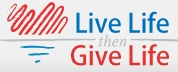 Life Life then Give Life